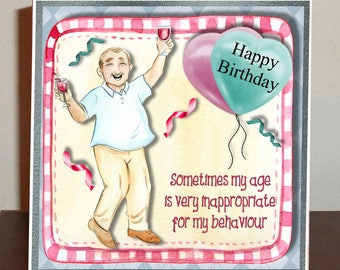 Funny male birthday card for older male relative or friend.