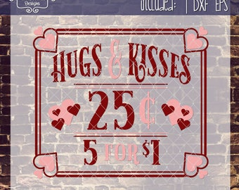 Hugs and Kisses 25 Cents Valentine's Day with svg, dxf, png, eps Commercial & Personal Use
