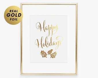 HAPPY HOLIDAYS Gold Foil Print Modern Holiday Decor Holiday Party Sign Holiday Fireplace Seasonal Holiday Poster Wall Decor Holiday Gift B32