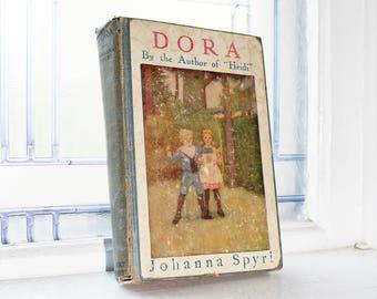 Dora by Johanna Spyri Vintage 1924 Book