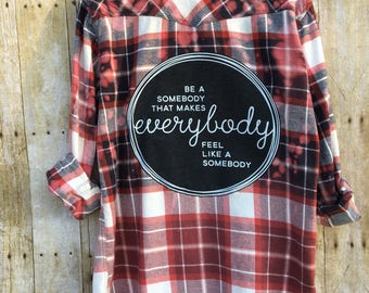Upcycled Distressed Flannel Shirt with Recycled T Shirt Back Art, Bleach Dipped and Splattered Flannel Shirt, Be A Somebody, Men's  Large