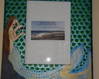 Made to Order 5x7 Mermaid Frame with Shell or Wine Glass in hand, Choose Your Tail and Hair Colors! Have Personalized! Great Gift! Beach