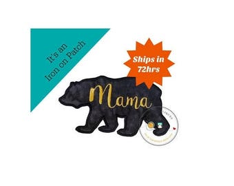 ON SALE NOW Mama bear silhouette iron on applique-large black bear with gold script Mama machine embroidered fabric patch-Diy boutique fashi