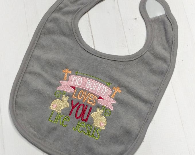 No bunny loves you like Jesus gray embroidered Koala Baby cloth baby bibs for 6-12 month  girls