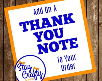 Add On A Thank You Note To Your Order