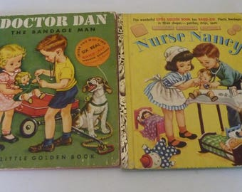 vintage little golden books Dr Dan (A) 1950 and Nurse Nancy (B) 1952 Johnson and Johnson band aids With Free Shipping