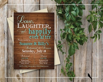 Printable Rehearsal Dinner Invitation - Rustic Wood Invitation -  Love, Laughter, Happily Ever After Rehearsal - Wedding Rehearsal Dinner