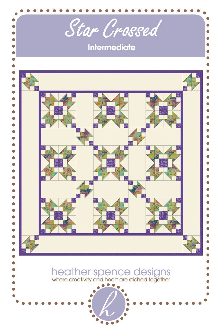 Star Crossed Quilt Pattern by Heather Spence