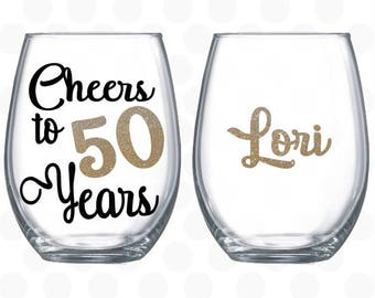 Cheers to 50 years, 50th birthday gift for women,  wine glass name included, 50th birthday wine glass, 50th birthday for her