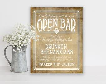Rustic Wedding, Bar Sign | PRINTED Bar Sign, Open Bar Sign, Wedding Bar Decorations, Country Wedding, Open Bar Print, Drunken Shenanigans
