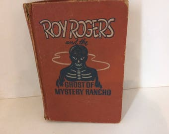 Roy Rogers and the ghost of mystery rancho vintage book 1950 old roy rogers western book old western book