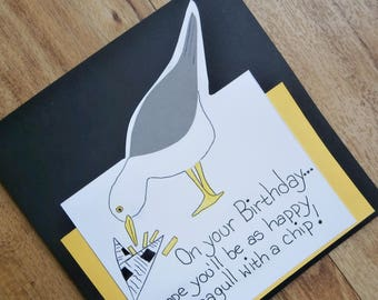 Seagull Birthday card.As happy as a Seagull with a chip. Individually handmade Birthday card