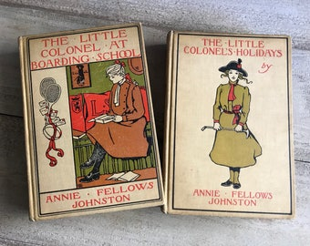Antique Book, Annie Fellows Johnston, Hardcover, The Little Colonel, Boarding School, Holidays