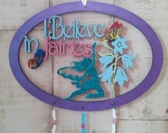 I Believe in fairies Dream Catcher
