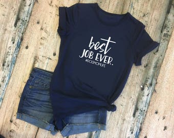 Best Job Ever Ladies' Crewneck T-Shirt - Available in Navy OR Pink #DogMomLife