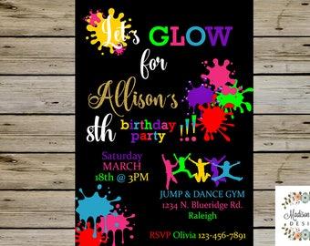 Glow in the Dark BIRTHDAY INVITATION - Neon Glow Birthday Party Invitation - Customized Digital Printable - Dance & Glow Birthday Party