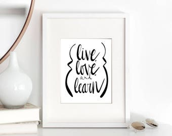 Live Love Learn SVG, Handwritten, Silhouette SVG, Calligraphy Cut File, SVG Cut File, Teacher Gift, Graphic Overlay