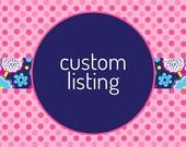 Custom Listing for Rachelle
