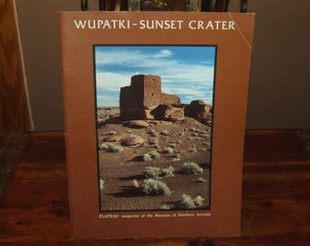 Vintage 1984 Plateau Magazine Museum of Northern Arizona Wupatki Sunset Crater Softcover Book 2