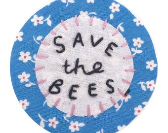 Save The Bees Hand Embroidered Sew-On Patch