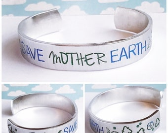 Save Mother Earth aluminum cuff bracelet