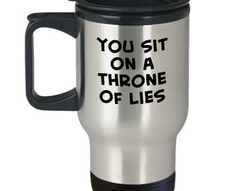 Buddy the Elf Movie Sit on a Throne of Lies Funny Gift Travel Mug Coffee Cup