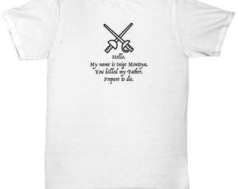 Princess Bride Name is Inigo Montoya Funny Shirt Gift Movie Quote