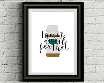 Essential Oil Printable Essential Oil Decor Essential Oil Decor Essential Oil Gift Essential Oil Quote Oil For That Essential Oil Lover Oily