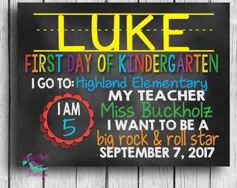 Customized KINDERGARTEN 1st day of school print, my first day of school, digital file, printable