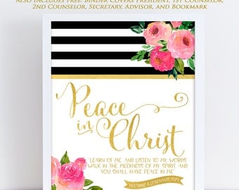 LDS Young Women Theme 2018, Mutual Theme 2018, Doctrine and Covenants 19:23, Peace in Christ, Arrow Floral Watercolor, Printable 15