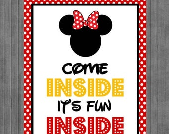 FLASH SALE Minnie Mouse Birthday Sign, Come Inside its Fun Inside, Red, Yellow
