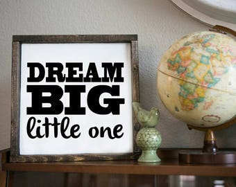 Dream big little one, 13.5x13.5 distressed wood sign, black & white sign, nursery sign, kids room sign, gallery wall sign, play room