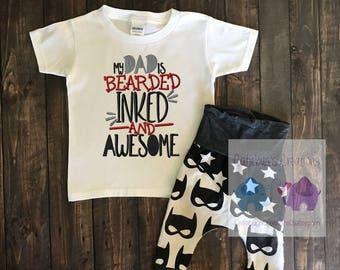My dad is bearded inked and awesome embroidered tee, custom tees, children's tees
