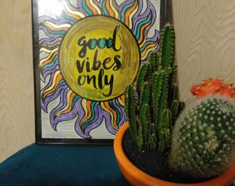 Good Vibes Only Art 8.5 x11