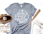 I'll Always Be Your Biggest Fan - Baseball Shirt ~ Baseball Mom Tee  ~  Baseball shirts  ~ Baseball Mom Shirts ~ grunge Baseball