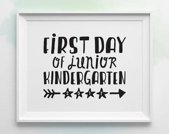 PRINTABLE First Day of School Sign, First Day of Junior Kindergarten Sign, Black and White First Day of JK Photo Prop, Back to School Sign