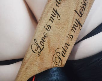 Long, extra heavy spanking paddle - Love is my Duty, Pain is my lesson