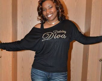 Birthday Diva Long sleeve rhinestone shirt. Womens birthday tee . B-Day Shirts . Slouch, long sleeve, birthday bling shirt . xxl, xl, large