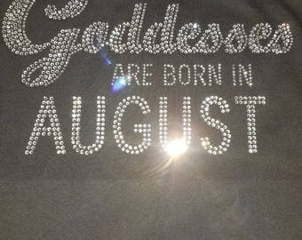 Goddesses Are Born In August