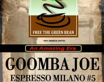 Fresh roasted coffee, Goomba Joe, Espresso Milano #5 from the ERA Collection, a traditional dark-roasted blend. Espresso coffee. 2oz sampler