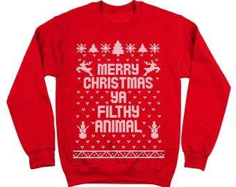 Merry Christmas Ya Filthy Animal You Ugly Sweater Contest Party Sm-5xl Cute Holiday Gift Xmas Outfit Holidays Crewneck Sweatshirt DB0002