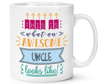 This Is What An Awesome Uncle Looks Like 10oz Mug Cup
