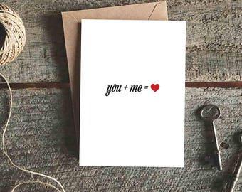 You + Me = Love card - minimal - sweethearts -math nerds - heart - anniversary - galentine