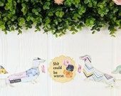 Dachshund Sh*t Could Be Worse Spring Floral Handmade Paper Garland