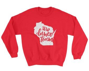 UW Dance Team Sweatshirt // Badgers // UW Madison // Bucky Badger // Gift For Him // Gift For Her // The Busy Bee