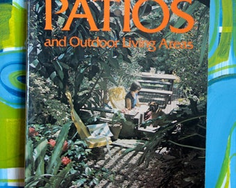 Vintage Sunset Press Patios and Outdoor Living Areas 1977