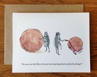 Funny Greeting Card, Work Humor, Employment, Funny Dung Beetle Working Life Support Encouragement Card