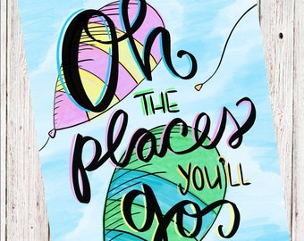 Oh The Places You'll Go Digitally Illustrated File for Immediate Download