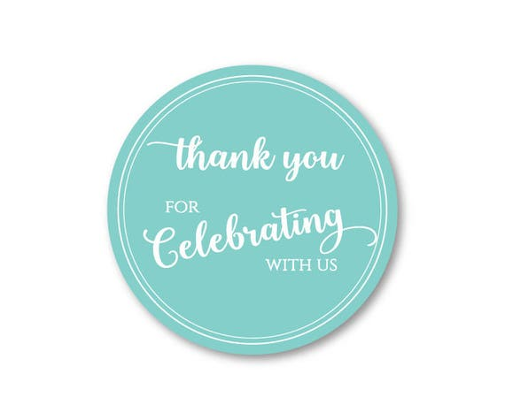 100 CT Wedding Thank You For Celebrating with us Sticker. Wedding Favor Stickers, Thank You Stickers, Premium Vinyl Party Favor Stickers …