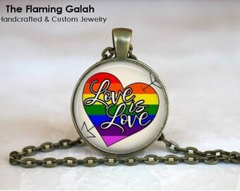 Love Is Love Pendant• GAY PR1DE• Love Wins•Love is Love•LGBT Rainbow• Pro Gay Marriage•Gift Under 20 • Made in Australia (P1532)